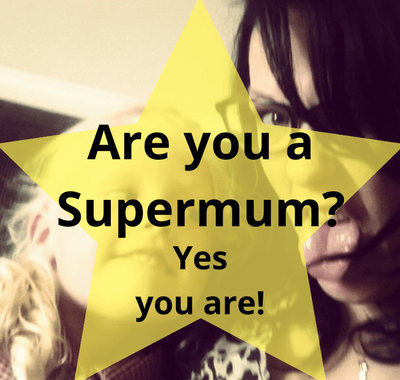 Are you a supermum -