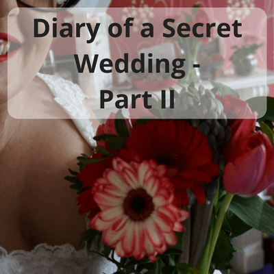 Diary of a Secret Wedding #wedding #weddingplanning #secretwedding #bride #smallwedding #diaries #diary #weddingdiary