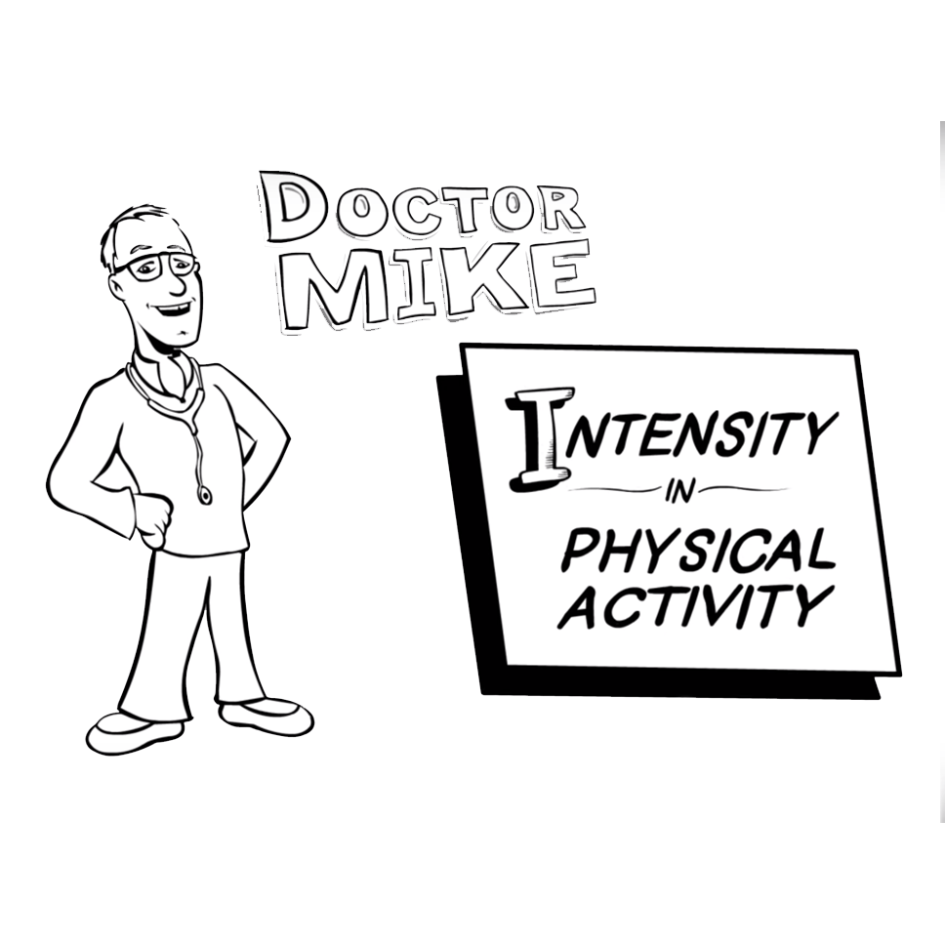 whiteboard image of doctor with sign saying intensity and physical activity