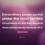 Born into circumstances vs. life-changing circumstances