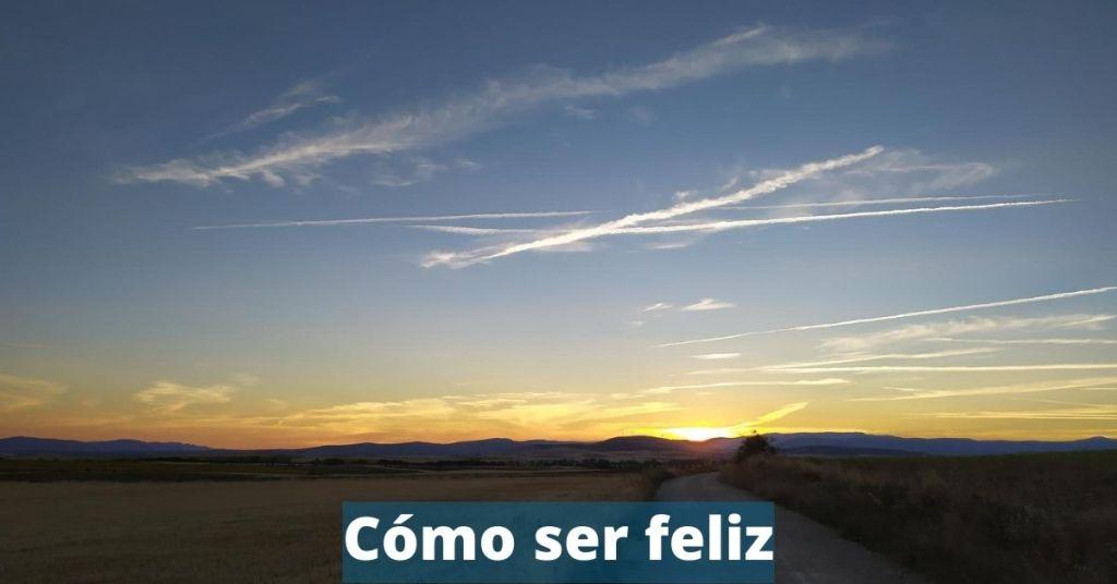 Cómo sentirte feliz