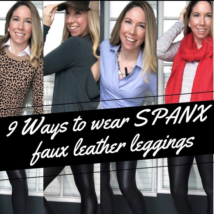9b6522fe2e335 9 Ways To Wear SPANX Faux Leather Leggings - Meatballmom