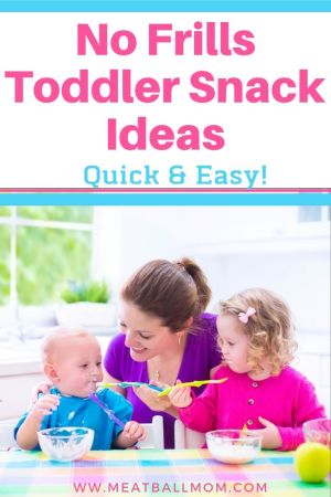 Check out these no frills toddler snack ideas that are quick and easy to make! #toddlersnackideas, #toddlersnacks, #toddlers, #toddlerlife, #toddlermeals, #snacks, #snackideas