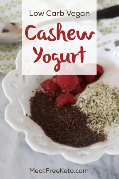 Low Carb Vegan Cashew Yogurt | An easy, sugar free and delicious vegan keto breakfast!