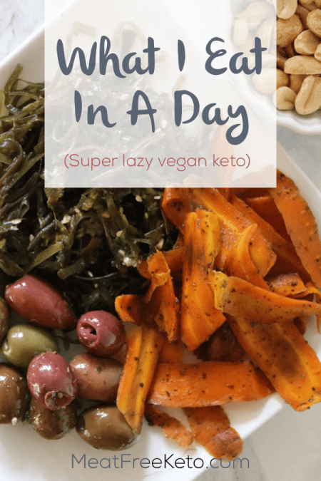 What I Eat in a Day: Super Lazy Vegan Keto | Meat Free Keto - Everything I ate on a super lazy day as a low carb vegan!