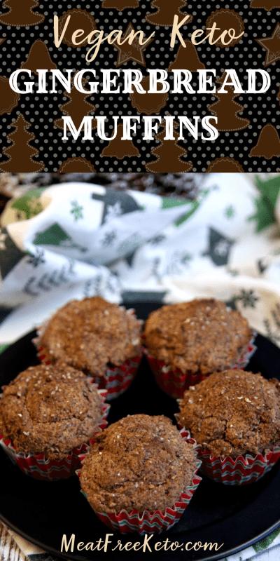 Vegan Keto Gingerbread Muffins | MeatFreeKeto.com - A tasty holiday low carb vegan treat!