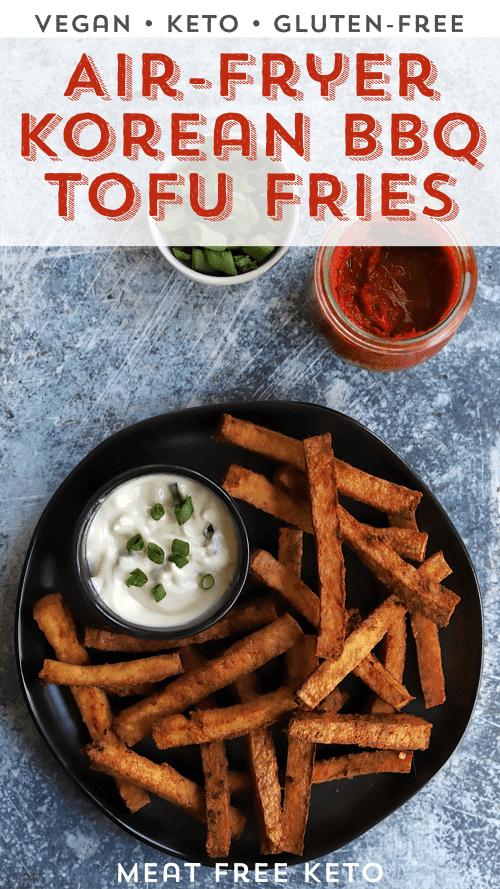 pinterest image vegan keto korean bbq tofu fries