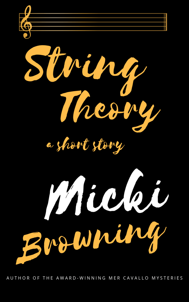 "This is the cover for Micki Browning's short story ""String Theory"" originally published in Mystery Weekly Magazine."