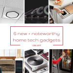 6 new and noteworthy home tech gadgets | @meccinteriors | design bites
