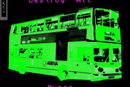 destroy all buses