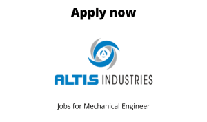Altis Industries Hiring | Freshers | Project Coordinator – Mechanical | BE/ BTech in Mechanical/Automobile |