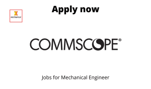 CommScope Hiring | Technician I, Project | Graduates in Mechanical Engineering or Electrical Engineering |