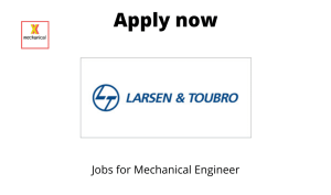 L&T is Hiring | Engineer Boiler Auxiliaries | BTech/BE/ ME/ MTech in Mechanical |