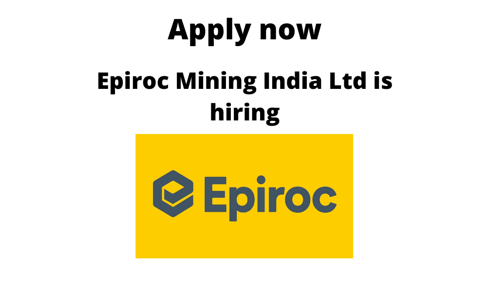 Epiroc-Mining-India-Ltd-is-hiring