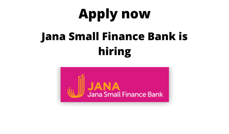 Jana-Small-Finance-Bank-is-hiring