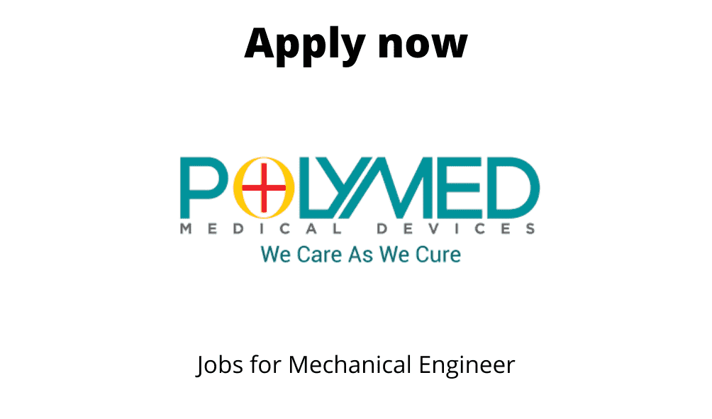 Poly Medicure is Hiring | Purchase Engineer | BE/ BTech in Mechanical |