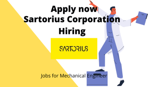 Sartorius Corporation Hiring | Engineer (TOH Mechanical) | BE/ BTech in Mechanical Engineering |