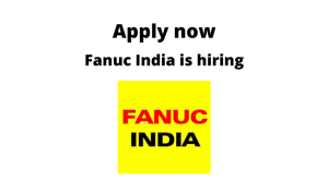 Fanuc India is hiring | CNC Service Engineer / Maintenance Engineer | Diploma/ BE/ BTech in Electrical/ Electronics/ Mechatronics/ Mechanical Engineering |
