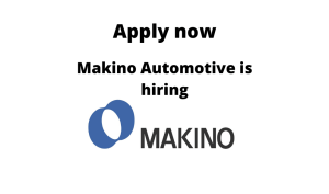 Makino Automotive is Hiring | Maintenance Manager | Diploma in Mechanical |