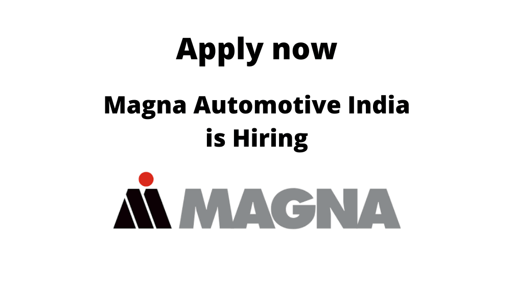 Magna-Automotive-India-is-hiring