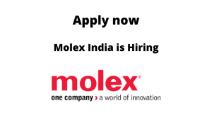 Molex is Hiring | Sr Analyst | Degree/ Diploma in Mechanical Engineering |
