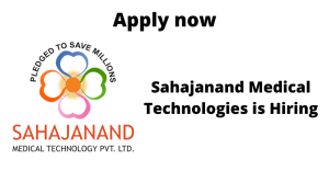 Sahajanand Medical Technologies is Hiring | Machine Building Engineer | BE/ BTech in mechanical |