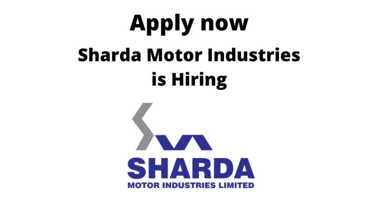 Sharda-Motor-Industries-is-hiring