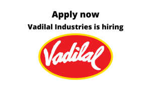 Vadilal Industries is hiring | Utility Engineer | BE/ BTech in Mechanical |