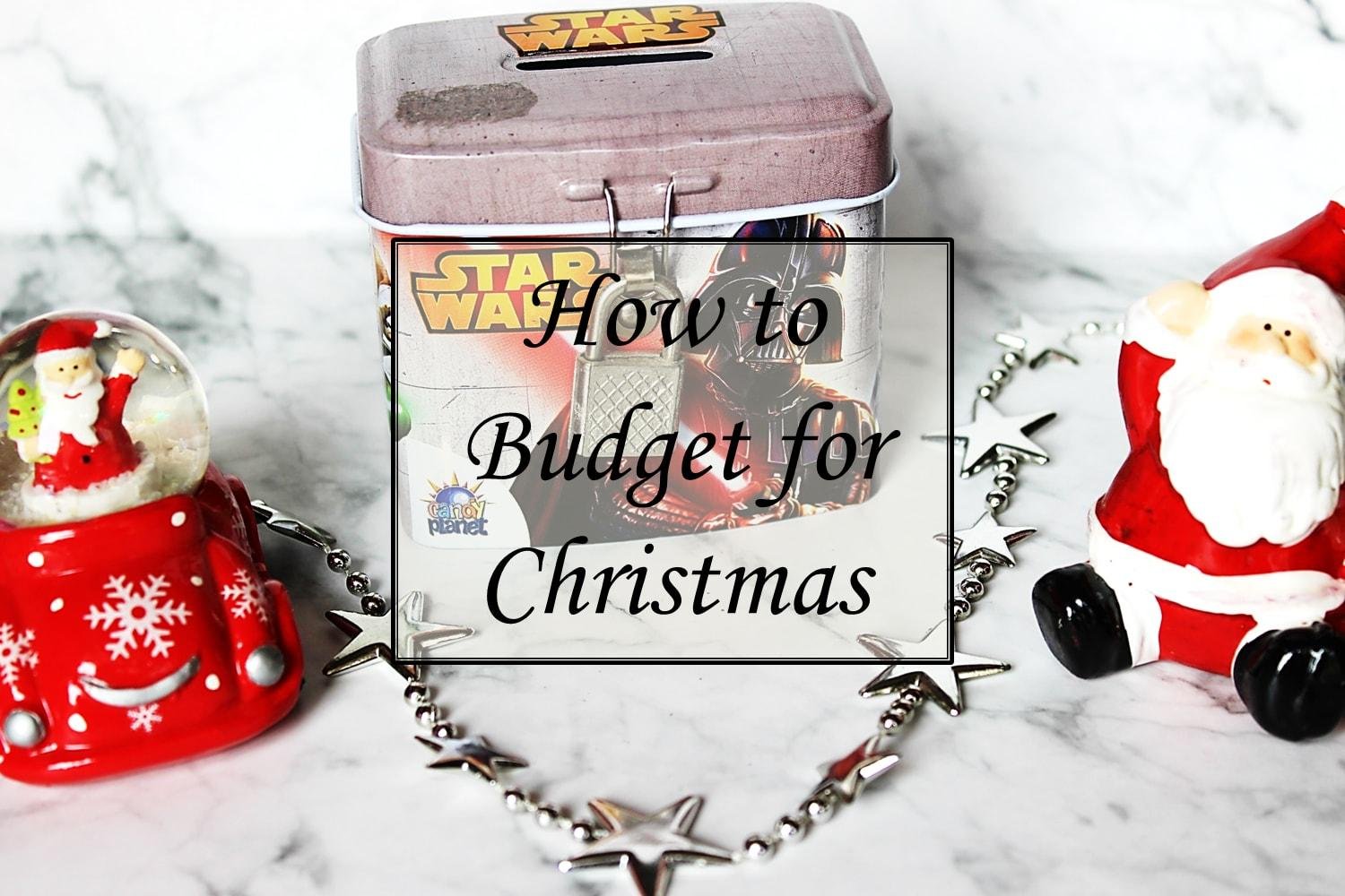 How To Budget For Christmas Presents