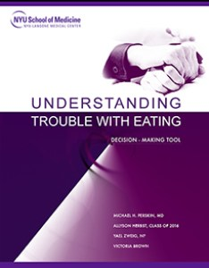 Understanding trouble with eating  decision making tool also institute for innovations in medical education digital press nyu rh med