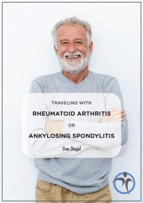 Traveling with Rheumatoid Arthritis or Ankylosing Spondylitis
