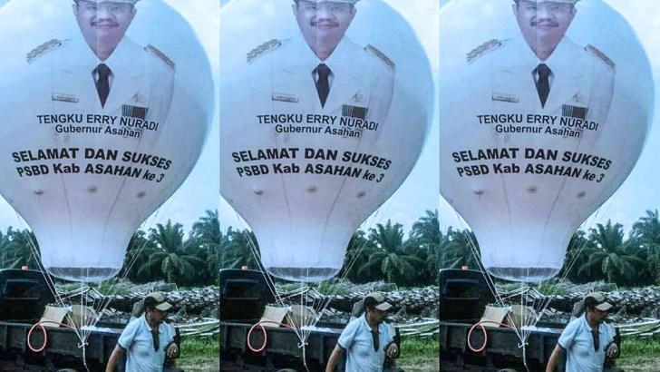 Balon Udara Bertuliskan Tengku Erry Gubernur Asahan Buat Heboh