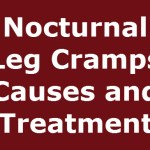 Nocturnal Leg Cramps Causes and Treatment