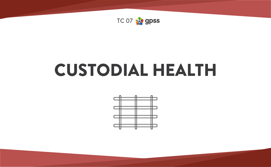 TC 07 - Custodial health 1