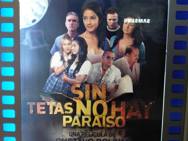 Movie poster for Sin Tetas No Hay Paraiso