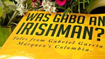 Was Gabo an Irishman?: A Literary Bridge Between Cultures