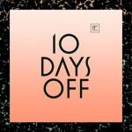 10 Days Off Festival 2013
