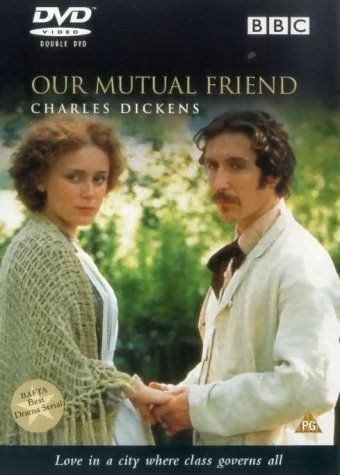 """""""Our Mutual Friend"""" - the other couple I love"""