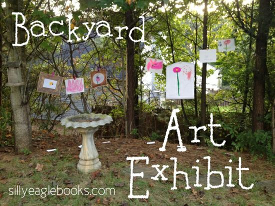 Backyard Art Exhibit