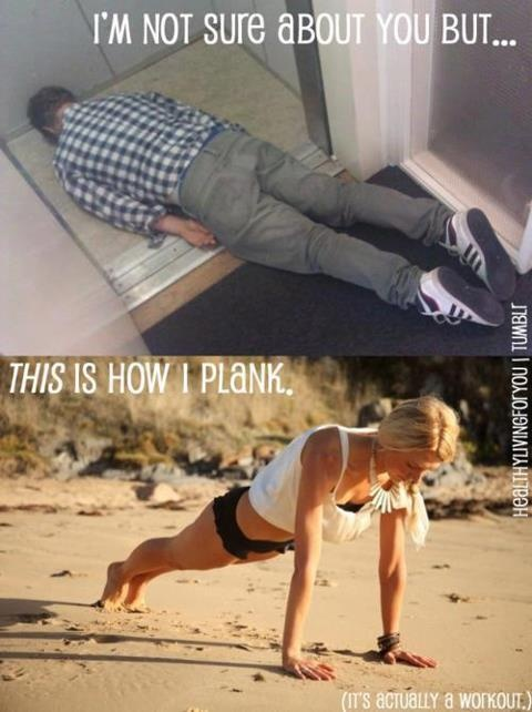 Plank I I Look Look What I And When What Actually Planking