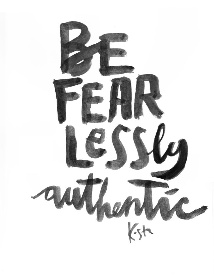 Be Fearlessly Authentic