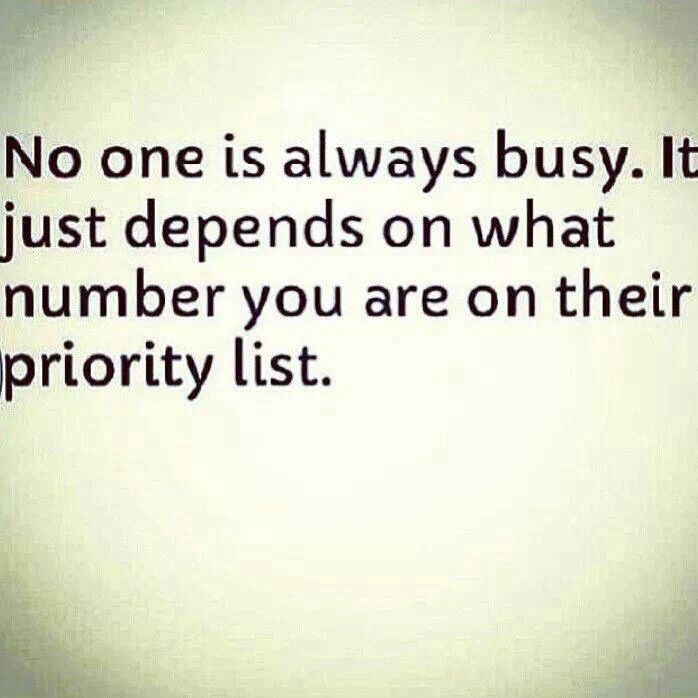Priority Being Quotes Relationships About