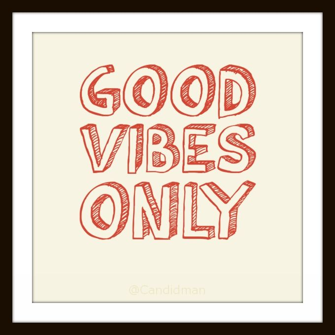 Good Vibes Quotes Sayings