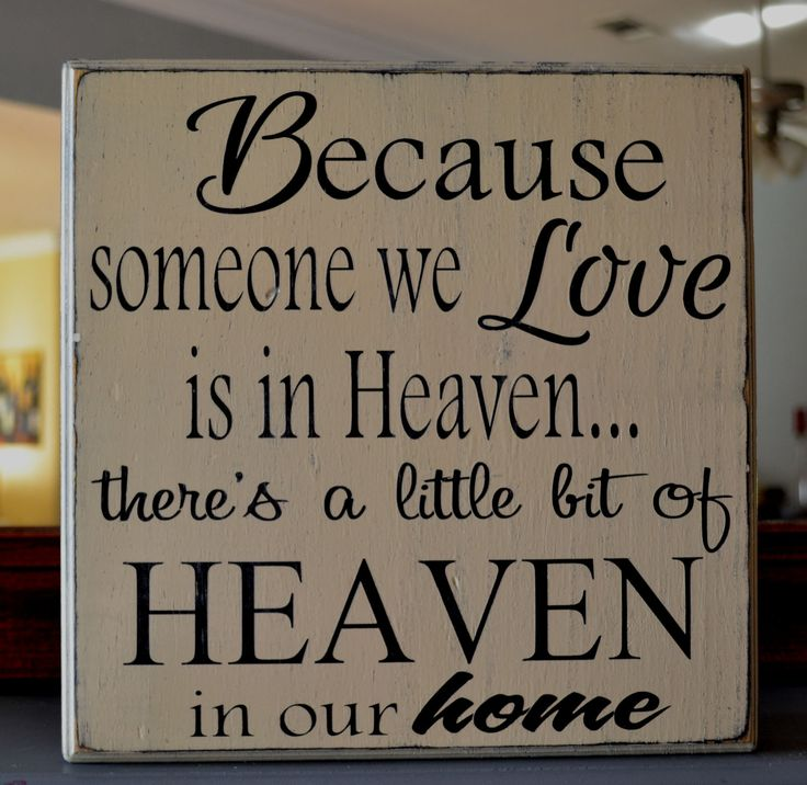 Download Because someone we love is in heaven...Custom wood sign ...