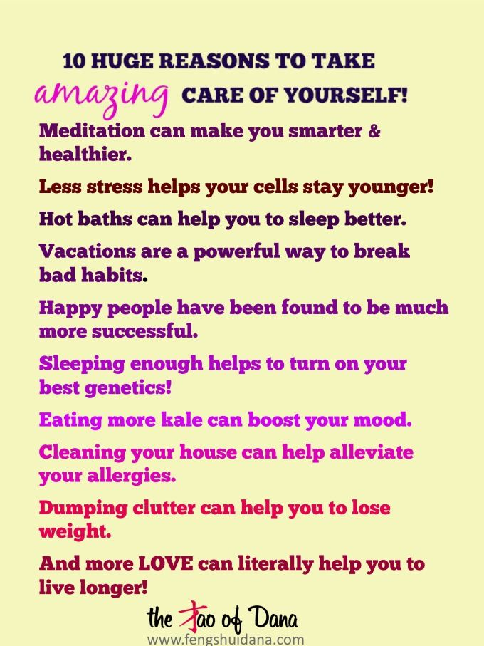 10 life-changing reasons to take amazing care of yourself!!!
