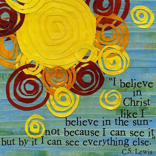 Image result for cs lewis sun quote