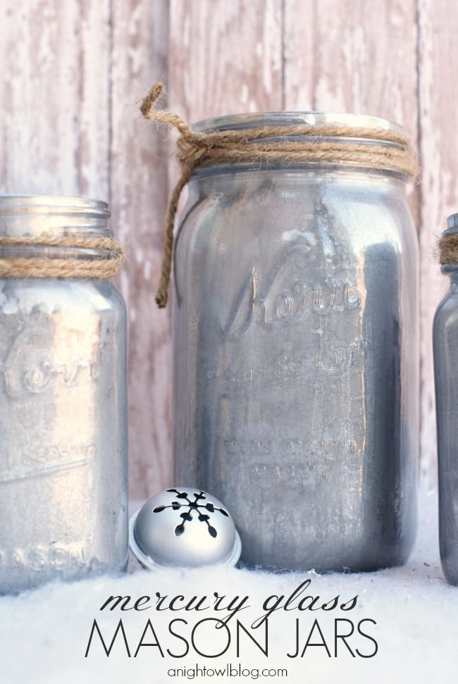 DIY Mercury Glass Mason Jars at anightowlblog.com | #mercuryglass #masonjars