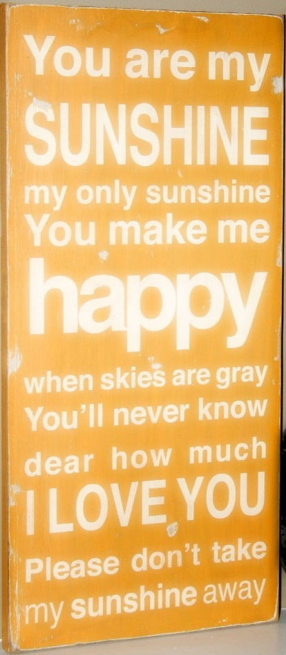 You Are My Sunshine Love
