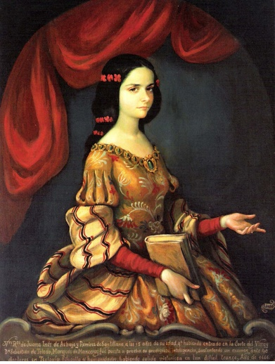 Sor Juana Ines de la Cruz, a 17th century feminist nun, writer, and thinker from Mexico.