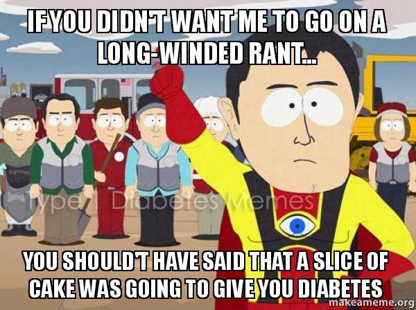 diabetes induced rants